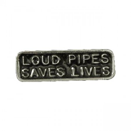 Loud Pipes Pin